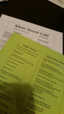 Main Street Cafe: Vegan and gluten-free menu available upon request.  PLENTY of options!