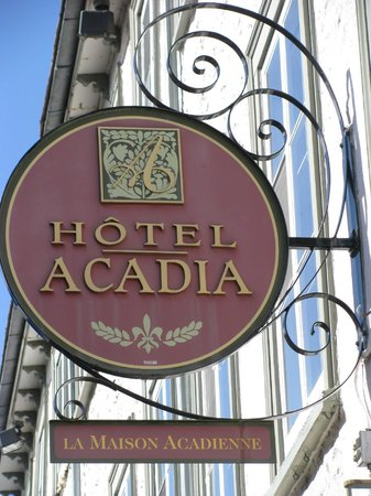 Hotel Acadia : Sign of the hotel