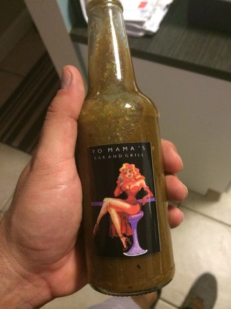 Yo-Mama's Bar and Grill : BEST HOT SAUCE EVER!
