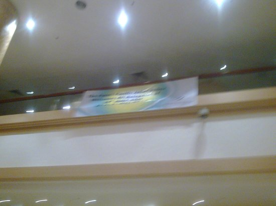 The Puteri Pacific Johor Bahru: the banner for the meeting stuck at the ceiling....