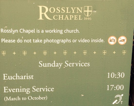 Rosslyn Chapel: There is no cost if you attend the Sunday services.