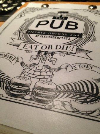 The Pub - Eat or die