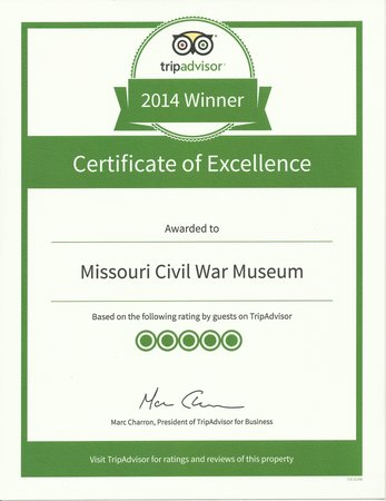 Missouri Civil War Museum: TripAdvisor Certificate of Excellence Award
