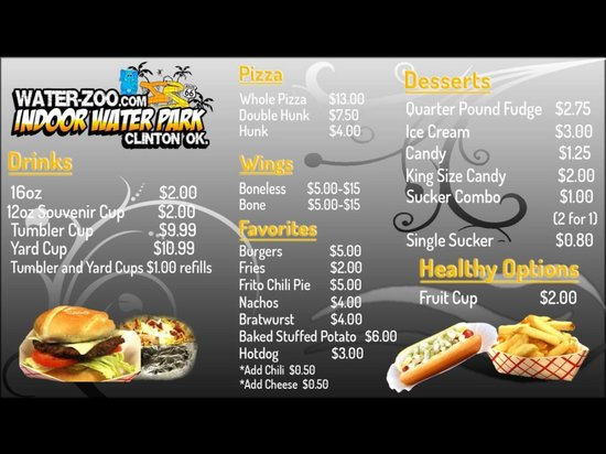 Water-Zoo Indoor Water Park: Concession Bar food available. Some of the items we may have available.