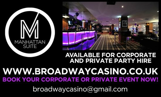 Broadway Casino: Corporate Event or Private Hire, We Have The Suite For You