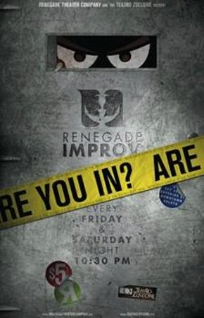 Renegade Theater Company: Renegade Improv every Friday and Saturday at 10:30 pm
