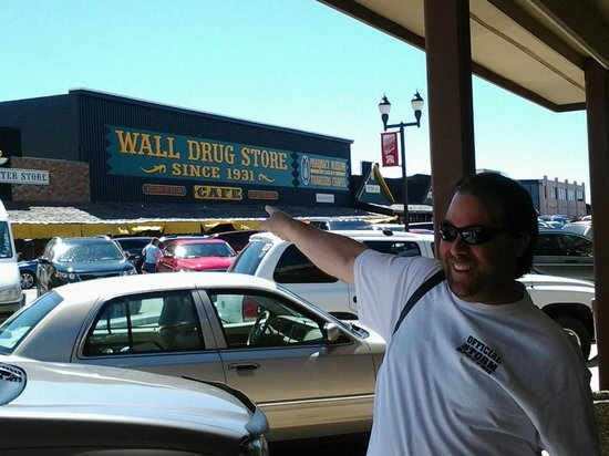 """Wall Drug : My husband happily saying """"We're HERE!!"""""""