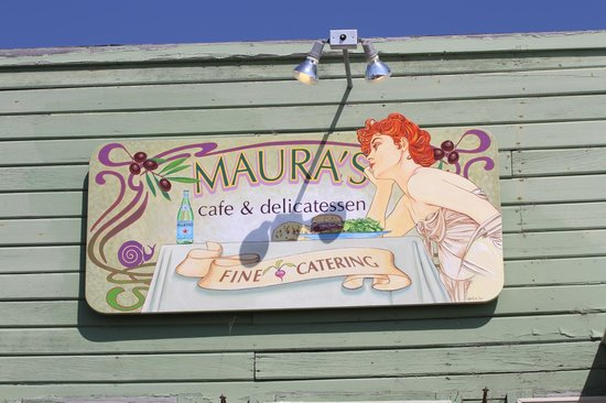 Maura's Cafe and Deli: sign