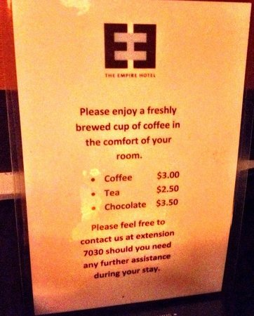 Empire Hotel : Price customers pays for a cup. There is no free coffee as with most hotels.