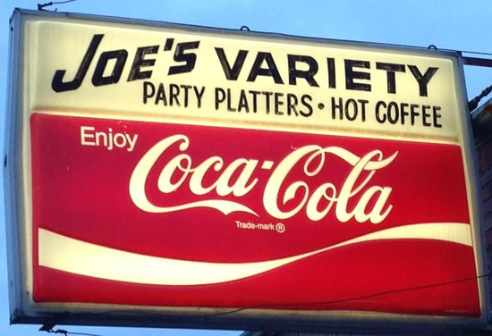 Joe's Variety: Sign is older than half of the customers ;-)