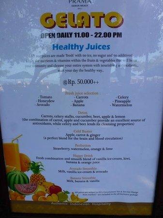 Prama Sanur Beach Bali: ou est il marque que l on ne peut pas prendre un jus de fruits?