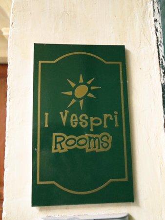 I Vespri Hotel: entrance sign