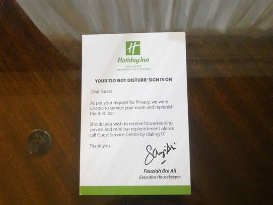 Holiday Inn Singapore Orchard City Centre: Your DO NOT DISTURB Sign Is On