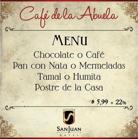 Hotel San Juan Cuenca Ecuador: Café de la Abuela