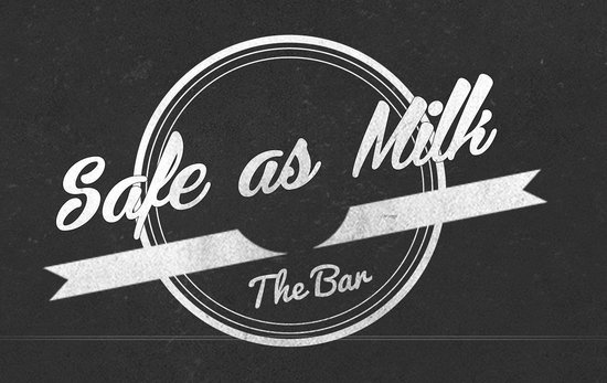 Safe As Milk Bar
