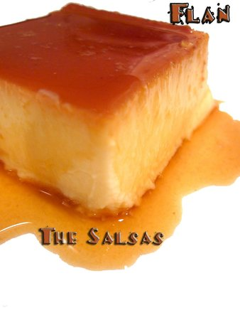 The Salsas Restaurant: Flan
