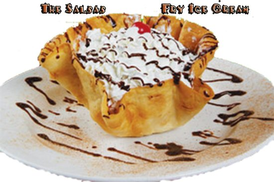The Salsas Restaurant : Fry Ice cream
