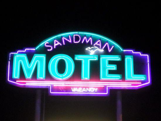 Sandman Motel: You can't Miss us with our Bright Neon Sign