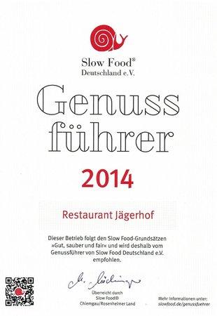 Hotel Jägerhof: Wir sind eines von 300 Häusern im Slowfood-Führer