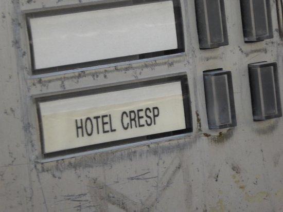 Hotel Cresp : Citofono
