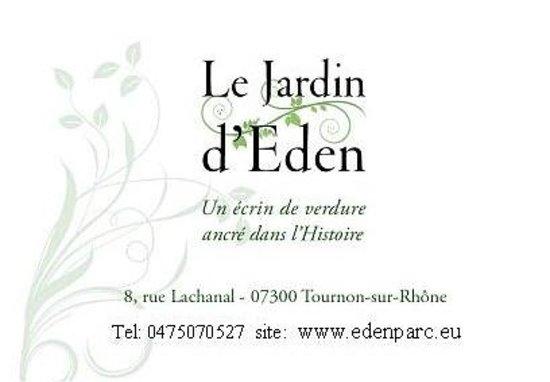 Le jardin d 39 eden tournon sur rhone france updated 2017 for Le jardin d eden