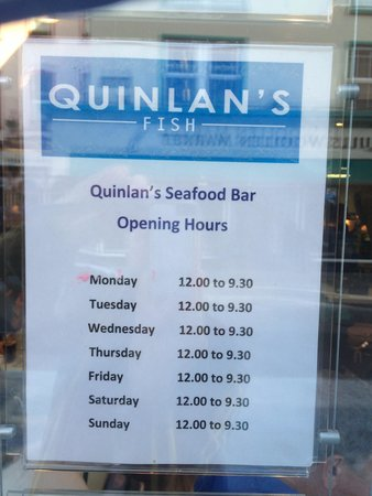 Quinlans Seafood Bar: Opening Hours