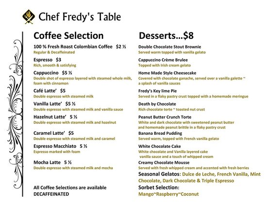 Chef Fredy's Table: Dessert Menu