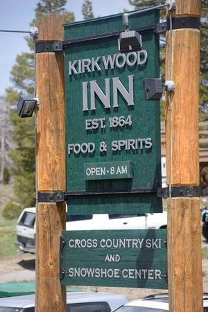 Kirkwood Inn & Saloon: Kirkwood Inn Sign along the highway