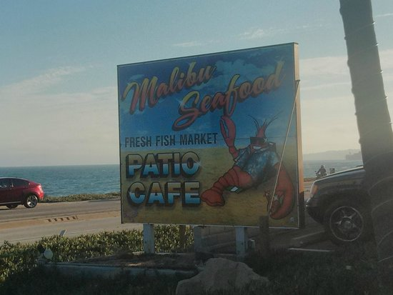 Malibu Seafood Fresh Fish Market and Patio Cafe : The Sign