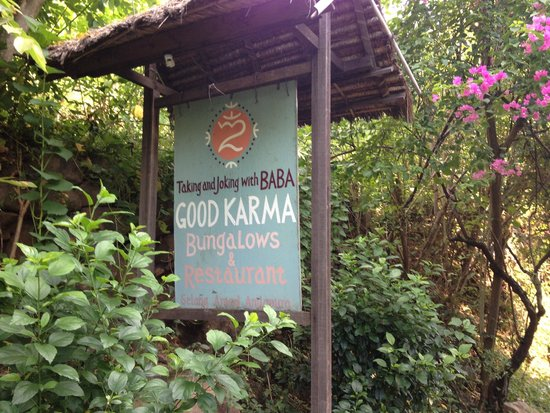 Good Karma Bungalows : just the sign if you're looking for the place