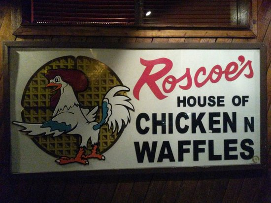 Roscoe's House of Chicken & Waffles: Sign outside the Sunset/Gower location.
