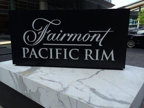 Fairmont Pacific Rim : *
