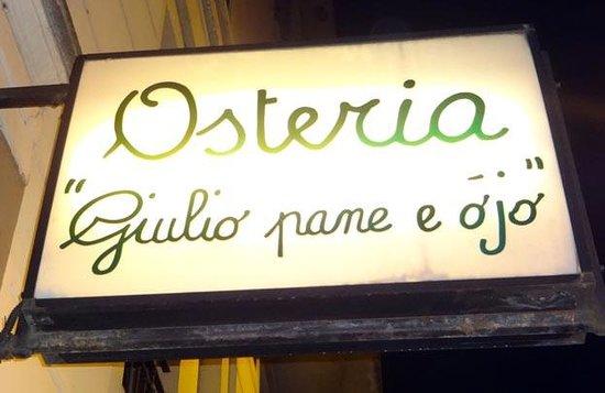 Giulio pane e ojo, sign at the entrance