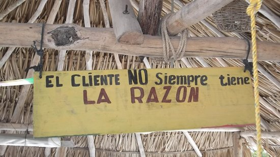 Raices Beach Club and Marina: The customer is not always right!