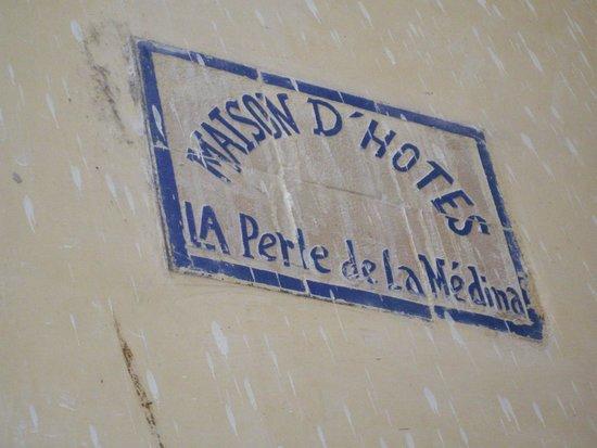 Riad La Perle De La Medina : Entrance sign