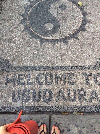 Ubud Aura: You were indeed very welcoming!