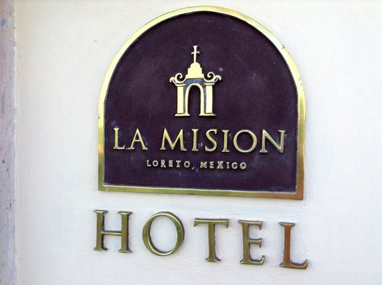 La Mision Loreto: Highly recommended !