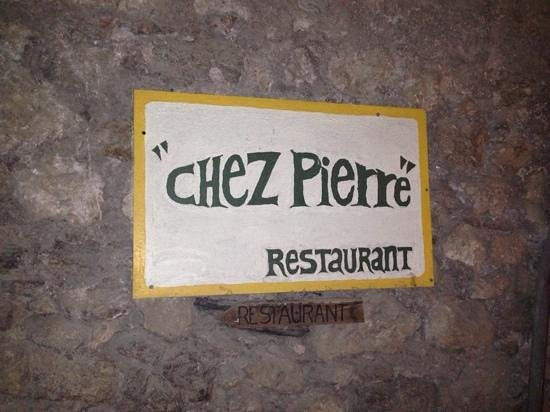 Chez Pierre: follow the sign, its worth it.