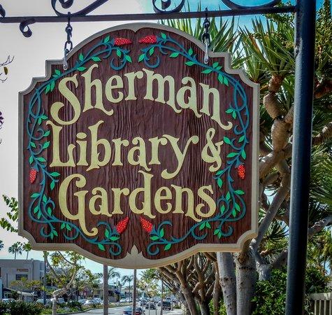 Sherman Library & Gardens : Welcom Sign