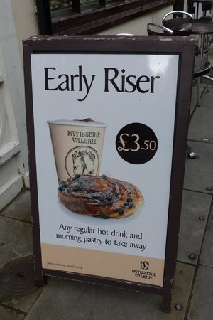 Patisserie Valerie - Marylebone Village: Early Rise sign