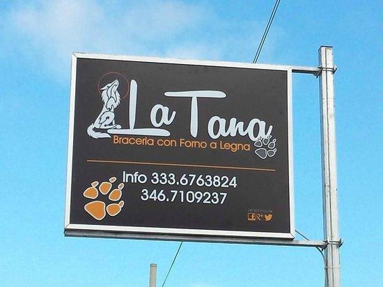 La Tana: Per Info e Prenotazioni