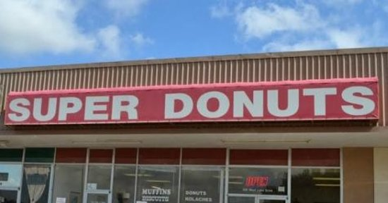 Super Donuts: Front Sign of Shop
