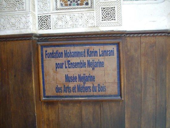 Musée Nejjarîn des Arts et Métiers du bois : Nejjarine Museum - French Entrance Sign