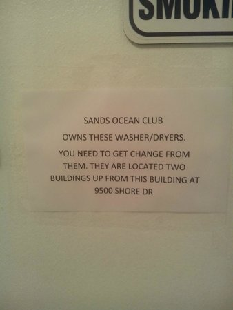 Sands Beach Club Resort: Have change with you for laundry