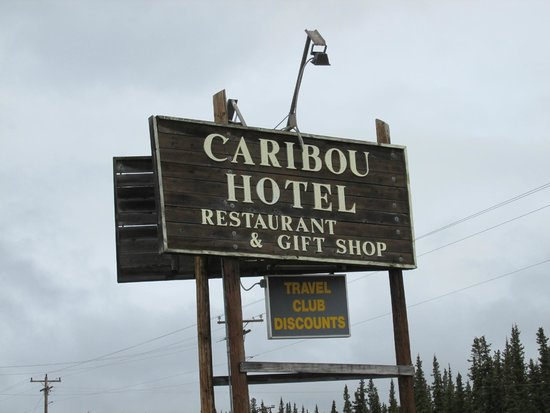 Caribou Hotel : Newer Sign