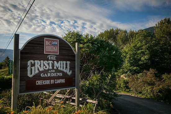 Keremeos, Kanada: Welcome to the Grist Mill