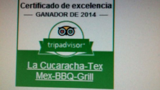 La Cucaracha-Tex Mex-Grill: We hope you will agree