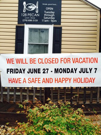 128 Pecan : *CLOSED FOR VACATION!*
