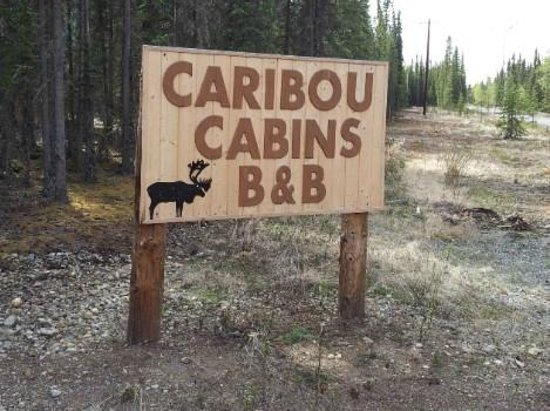 Caribou Cabins: Sign