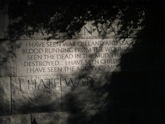 Franklin Delano Roosevelt Memorial: I Hate War